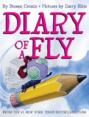 Diary of a Fly By Cronin, Doreen/ Bliss, Harry (ILT)