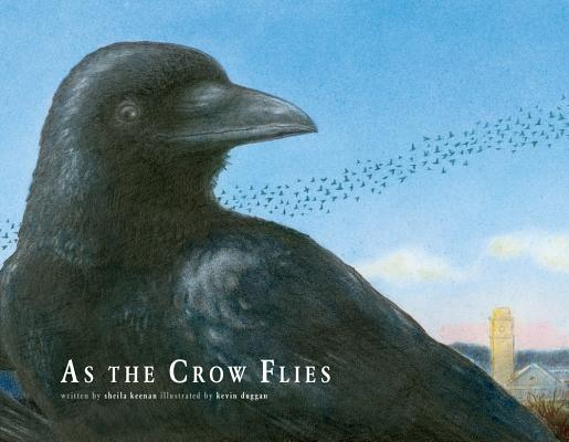 As the Crow Flies By Keenan, Sheila/ Duggan, Kevin (ILT)