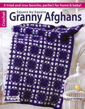 Square by Square Granny Afghans By Carol Holding